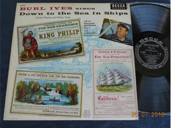 BURL IVES - Down to the sea in ships, LP Orig DECCA DL 8245, USA 1956