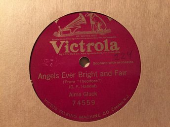 Alma Gluck: Angels ever bright and fair