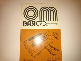 ABC 80 - OM BASIC, 70 programmeringsövningar - Ljungby - ABC 80 - OM BASIC, 70 programmeringsövningar - Ljungby