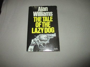 Alan Williams - The Tale of the Lazy dog /engelsk