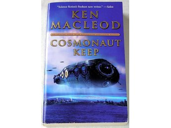 Cosmonaut Keep (Ken MacLeod) - Bollnäs - Du lägger bud på: Cosmonaut Keep (Ken MacLeod) Pocketutgåva med engelsk text. Lite gulnade sidor, annars i mycket bra skick. - Bollnäs