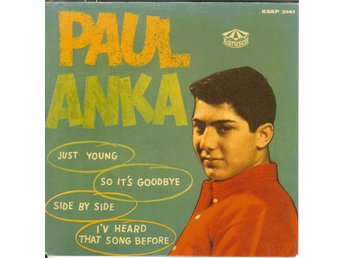 Paul Anka -  EP  Just young/So it´s goodbye, I´v heard that song before VG