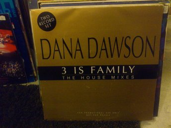 DANA DAWSON - 3 IS FAMILY - 2-LP - PROMO (MAXISINGEL)