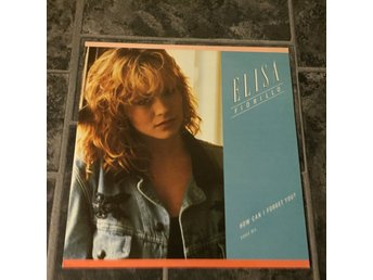"ELISA FIORILLO - HOW CAN I FORGET YOU. (NEAR MINT 12"")"