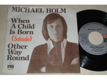 Michael Holm 45/PS When a child is born 1974