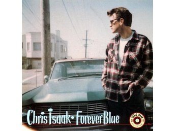 Isaak Chris: Forever blue 1995 (CD)
