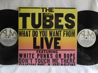 TUBES - WHAT DO YOU WANT FROM LIVE - AMLM 68460
