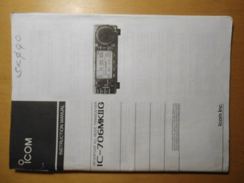 #### ICOM IC-706MKIIG INSTRUCTION MANUAL ####