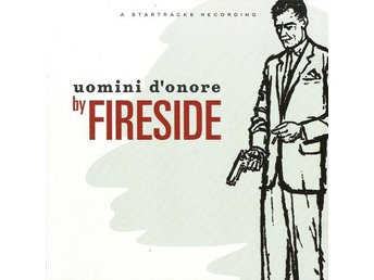 CD -Fireside ‎– Uomini D'onore