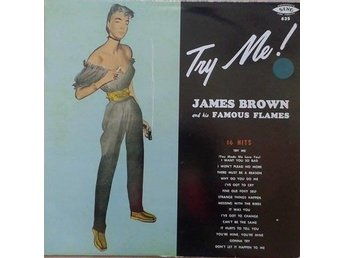 James Brown And His Famous Flames titel* Try Me!* Rhythm & Blues Comp. - Hägersten - James Brown And His Famous Flames titel* Try Me!* Rhythm & Blues Comp. - Hägersten