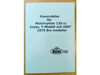 Reservdelskatalog till Monark 125cc Motorcyklar 1973 års modeller - Grängesberg - Reservdelskatalog till Monark 125cc Motorcyklar 1973 års modeller - Grängesberg