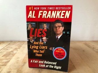Lies and the lying liars who tell them - Al Franken