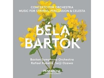 Bartok: Concerto For Orchestra/Music For Strings (SACD Hybrid)