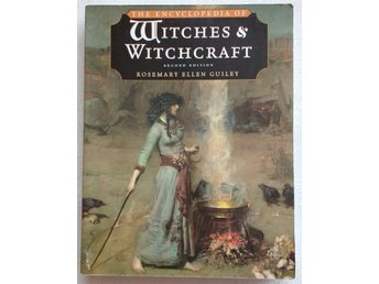 The Encyclopedia of Witches and Witchcraft av Rosemary Ellen Guiley