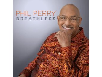 Perry Phil: Breathless (CD)