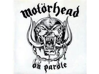 MOTORHEAD - ON PAROLE. NEW CD.