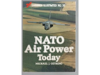 Warbirds Illustrated No 37 - NATO air power today