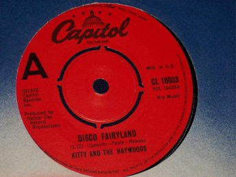 "KITTY AND THE HAYWOODS - DISCO FAIRYLAND 7"" 1978"