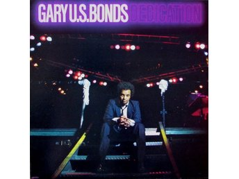 Gary U S Bonds  Dedication