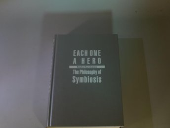 Each one a hero - The philosophy of symbios