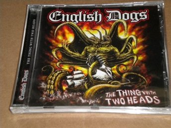 English Dogs - The Thing With Two Heads (CD) - Reftele - English Dogs - The Thing With Two Heads (CD) - Reftele