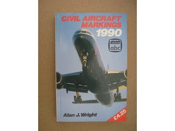 Civil Aircraft Markings 1990 av Alan J. Wright