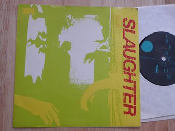SLAUGHTER - I'll follow you down  Creation UK -85