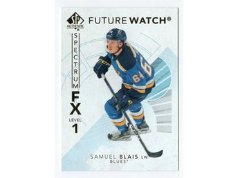 17-18 SP Authentic Spectrum FX Future Watch Bounty Samuel Blais