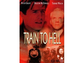 Train To Hell (Hugh Grant, Malcolm McDowell) - Visby - Train To Hell (Hugh Grant, Malcolm McDowell) - Visby