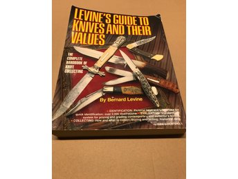 Levines guide to knives and their values