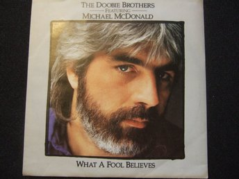 45 - DOOBIE BROTHERS feat. MICHAEL MCDONALD. What a fool believes/Minute... 1987