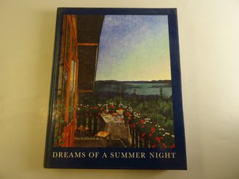 Dream of a Summer Night   Scandinavian Painting at the Turn of the Century