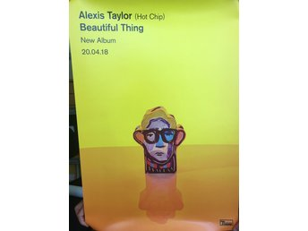 Poster Alexis Taylor Hot Chip Beautiful Thing