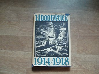 Der U-Bootskrieg, 1914-1918 (The U-Boat War, 1914-1918)