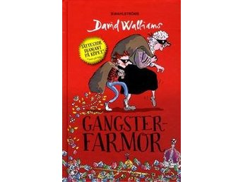 Gangsterfarmor av David Walliams