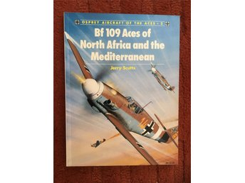 Bf 109 Aces of North Africa and the Mediterranean - Jerry Scutts