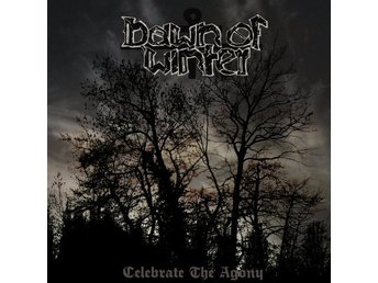 Dawn of winter -Celebrate the agony mlp traditional doom