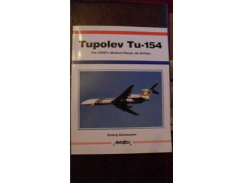 TUPOLEV TU-154 THE USSR'S MEDIUM-RANGE JET AIRLINER  AEROFAX ENGLISH TEXT