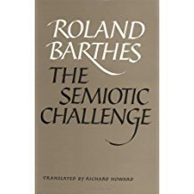 Roland Barthes The Semiotic Challenge