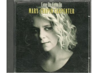 Mary-Chapin Carpenter - Come on, come on