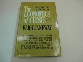 The economics of crisis - war, politics & the dollar