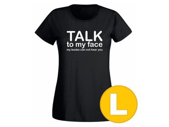 T-shirt Talk To My Face Svart Dam tshirt L