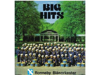 Big Hits - Ronneby Blåsorkester