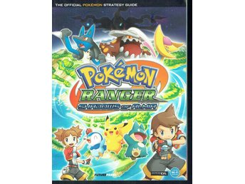 Pokemon Ranger Shadows of Almia Strategy Guide