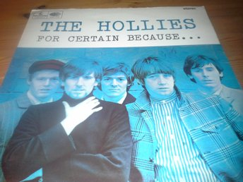 The Hollies        For certain because