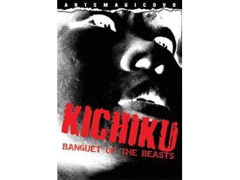 Kichiku: Banquet of the Beasts - DVD - 1997 - Kazuyoshi Kumakiri