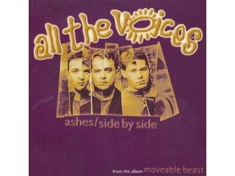 All the Voices - Ashes/Side By Side 1995 CD Singel