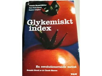 Glykemiskt index, en revolutionerande metod
