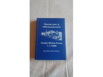 Soumen juna- ja raitovaunukuvasto Finnish Motive Power 1.1.1996