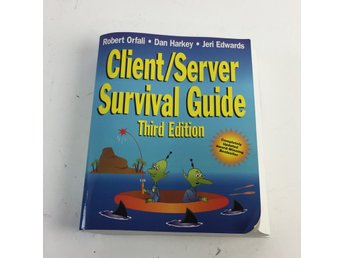 Bok, Client/Server Survival Guide, Robert Orfali, Inbunden